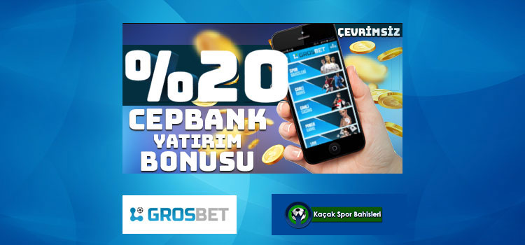 Grosbet Cepbank Yatırım Bonusu